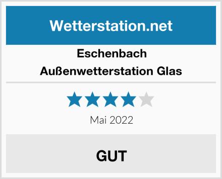 Eschenbach Außenwetterstation Glas Test