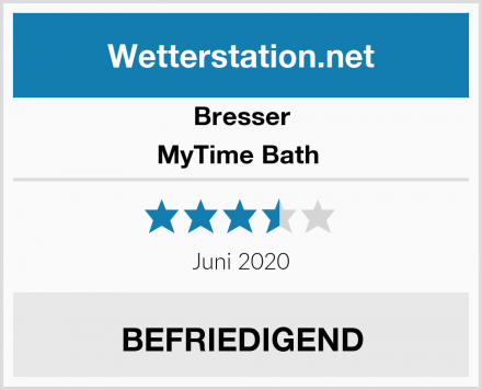 Bresser MyTime Bath  Test