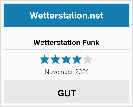 Wetterstation Funk Test