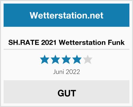 SH.RATE 2021 Wetterstation Funk Test